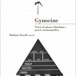 Gynocine. Teoría de género, filmología y praxis cinematográfica