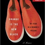 """Orange Is the New Black. My Year in a Women's Prison"", de Piper Kerman"