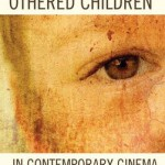 "Otra(s) identidad(es) infantil(es): ""Lost and Othered Children in Contemporary Cinema"" (Olson y Scahill, 2014)"