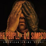 «The people vs O.J.Simpson»: primera temporada de  «American Crime Story»