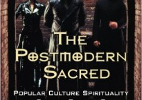 The Postmodern Sacred. Popular Culture Spirituality in the Science Fiction, Fantasy and Urban Fantasy Genres