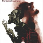 Un viaje por «Terror and Wonder: The Gothic Imagination» (Townshend, 2014)