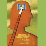 "Reseña ""Emotions in the contemporary TV series"" (A.N. García, 2016)"