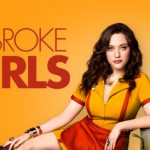 "5 razones para ver ""Two Broke Girl$"""