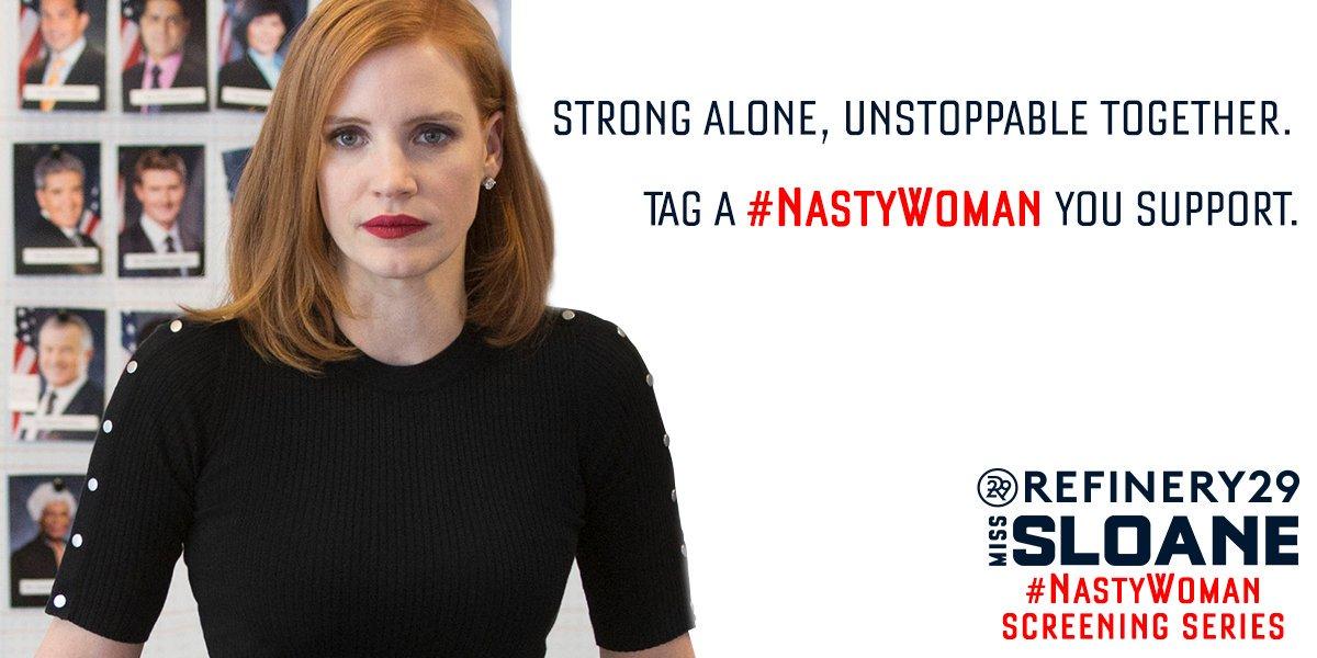 Uno de los carteles promocionales de Miss Sloane con el tagline #NastyWoman