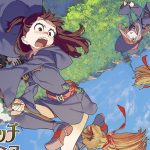 5 razones para ver «Little Witch Academia» (Netflix, 2017)