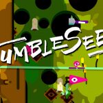 'Tumbleseed': siempre arriba