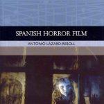 "Reseña: ""Spanish Horror Film"" (Antonio Lázaro-Reboll, 2012)"