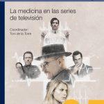 """Reseña """"La medicina en las series de televisión"""""""