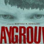 «Playground» (2018, B.M.Kowalski): la cruda realidad de la psicopatología infantil